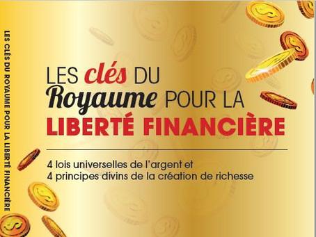 LES CLÉS DU ROYAUME POUR LA LIBERTÉ FINANCIÈRE