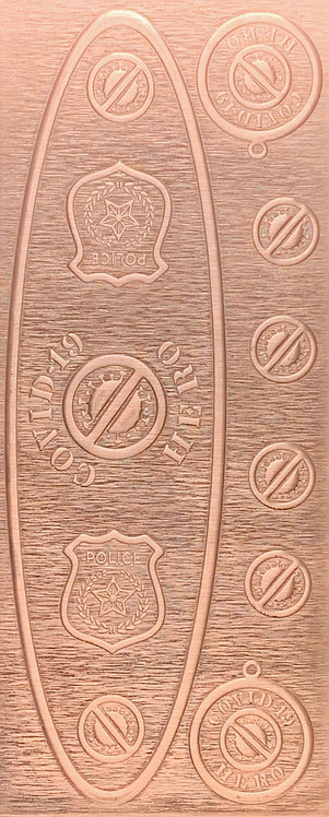 Covid-19 Police Department Copper Pattern Pressing