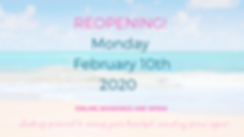 Copy of Reopening Monday February 10th 2