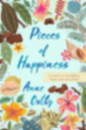 Pieces of Happiness, a novel of friendship, hope and chocolate by Anne Ostby.  This is the cover for the US edition.