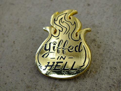 Yiffed In Hell Enamel Lapel Pin