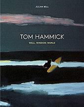 Tom Hammick - Wall, Window, World