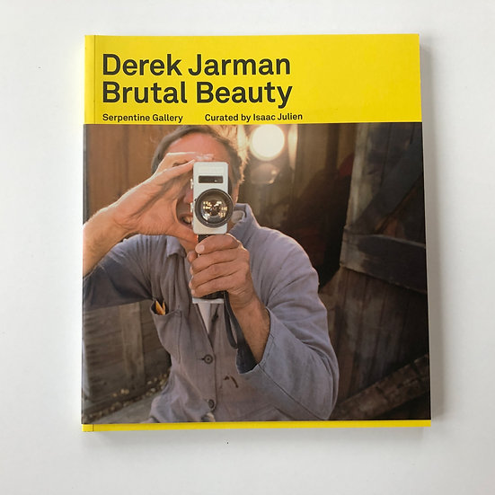 Derek Jarman - Brutal Beauty