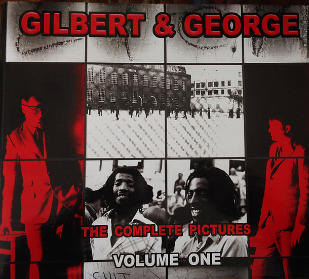The Complete Pictures: Gilbert & George