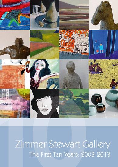 Zimmer Stewart Gallery First Ten Years