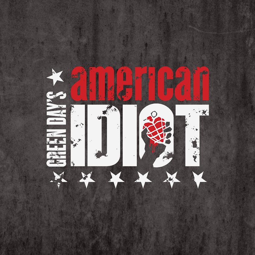 American Idiot (Friday-7:30 PM)