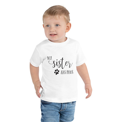 Toddler Tee - My sister has PAWS