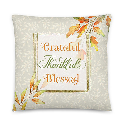 Pillow - Grateful Thankful Blessed