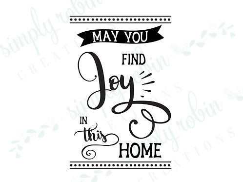 Clip Art - May you Find Joy in this Home