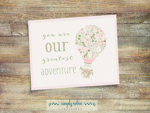 Printable - you are our greatest adventure