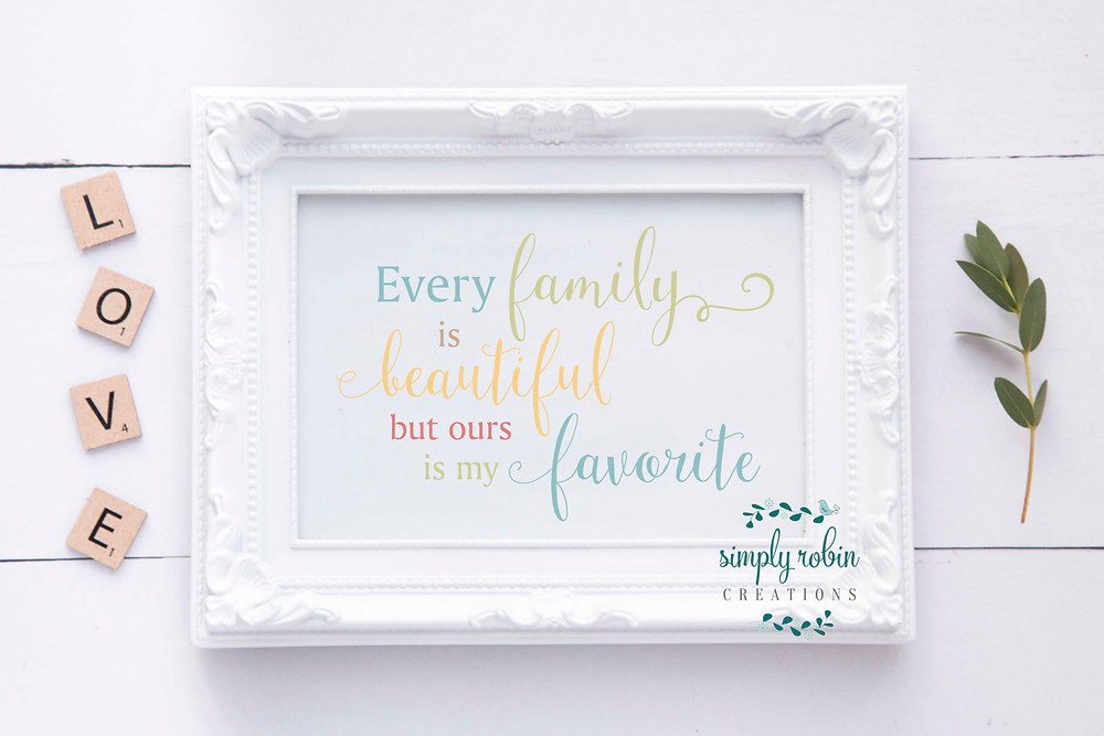 Every family is beautiful print