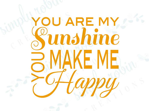 Clip Art - You are My Sunshine You Make Me Happy