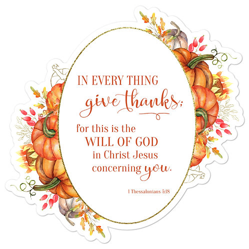 Sticker - In Everything Give Thanks