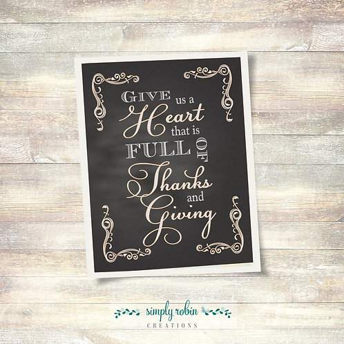Printable - Give us a Heart Full that is Full of Thanks and Giving