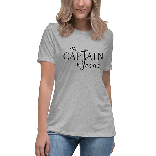 Women's Relaxed Tee - My Captain is Jesus