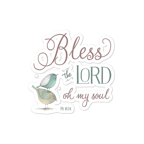Sticker - Bless the Lord - Ps 103:1