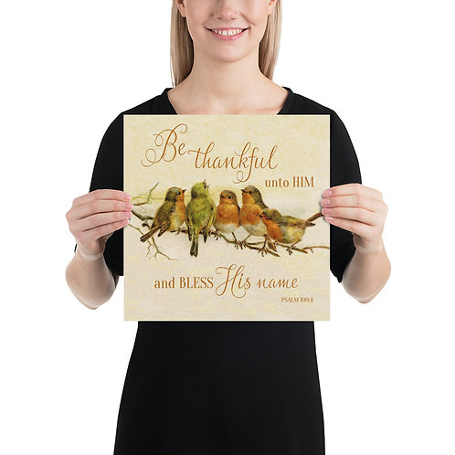 Poster - Be Thankful Unto Him & Bless His Name