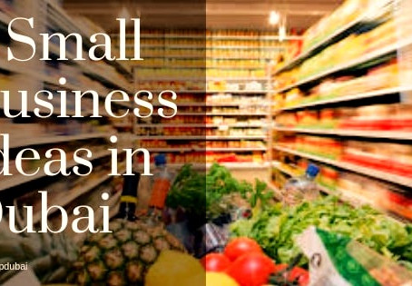 5 Small Business Ideas in Dubai