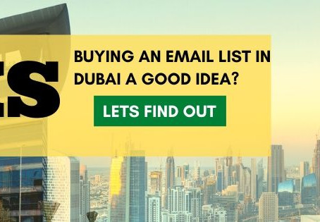 Is buying an email list in Dubai a good Idea?