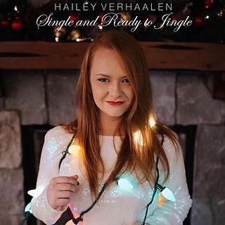Hailey Verhaalen Christmas Single - Single and Ready to Jingle