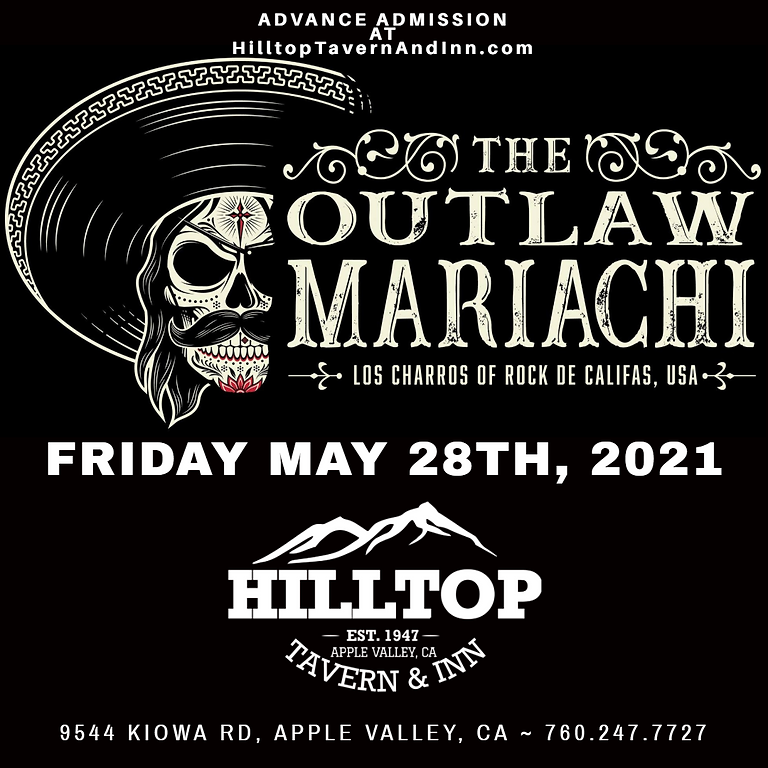 THE OUTLAW MARIACHI at Hilltop Tavern & Inn in Apple Valley, CA