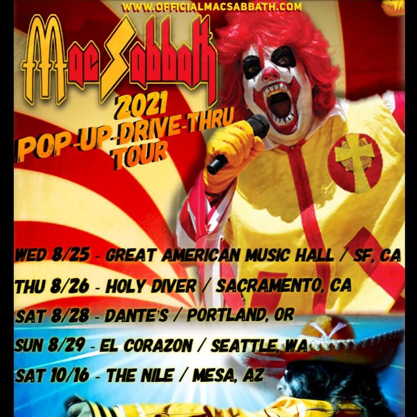 MAC SABBATH 2021 POP-UP-DRIVE-THRU TOUR / Dante's