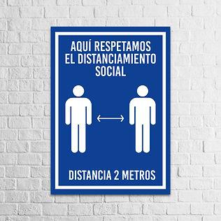 Señalización Protocolos de Seguridad - Covid 19 - Respetamos el distanciamiento social
