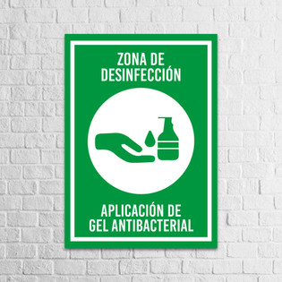 Señalización Protocolos de Seguridad - Covid 19 - Zona de desinfección - aplicación de gel antibacterial