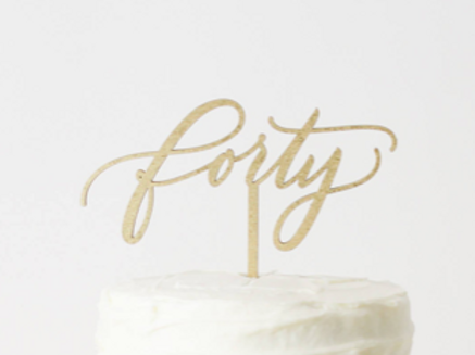 'Forty' Cake Topper