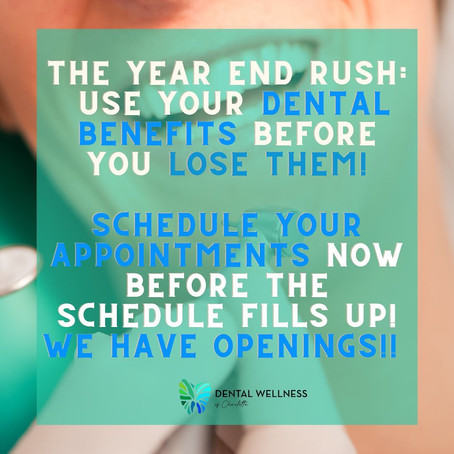 Use Your Dental Benefits Before You Lose Them