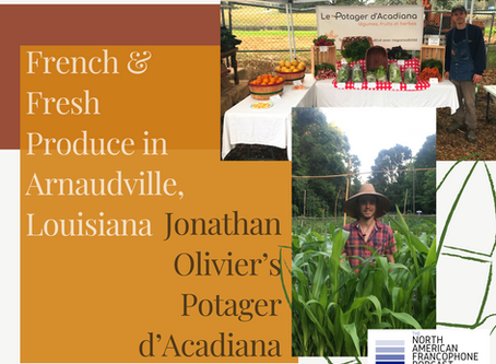 French & Fresh Produce in Arnaudville, Louisiana - Jonathan Olivier's Potager d'Acadiana