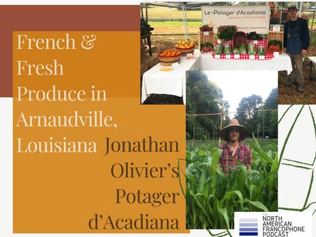 French & Fresh Produce in Arnaudville, Louisiana - Jonathan Olivier's Potager d'Acadiana