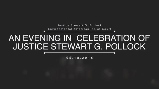 An Evening in Celebration of Justice Stewart G. Pollock