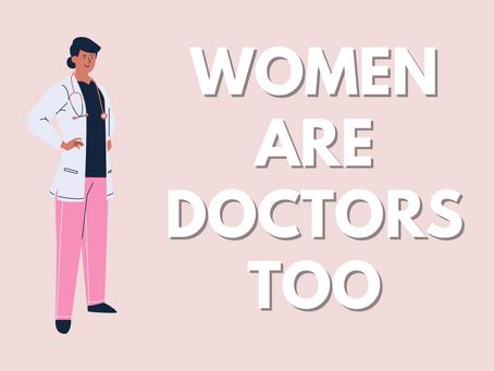 Women Are Doctors Too: Gender Discrimination in Healthcare