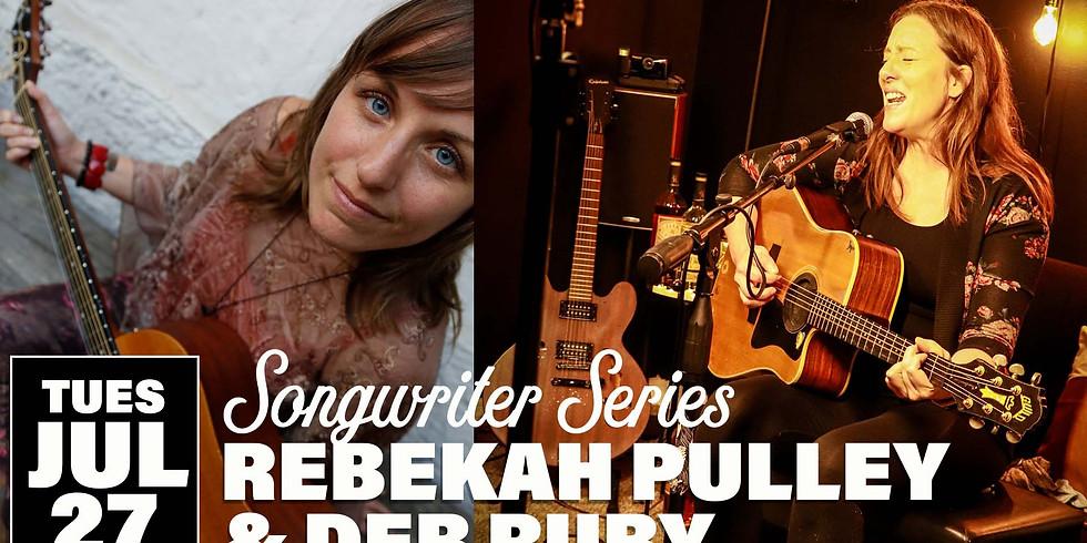 Songwriter Series | Rebekah Pulley & Deb Ruby