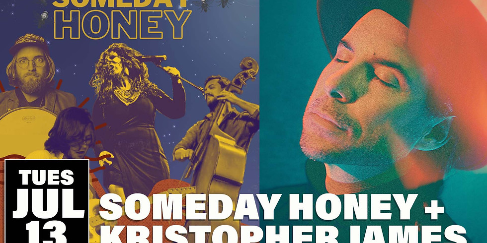 Someday Honey with Kristopher James
