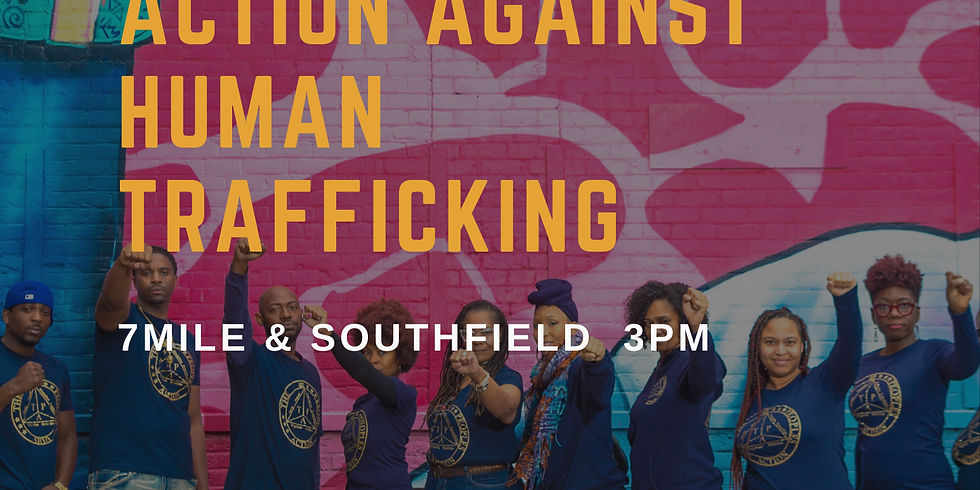 CALL FOR ACTION AGAINST HUMAN-TRAFFICKING