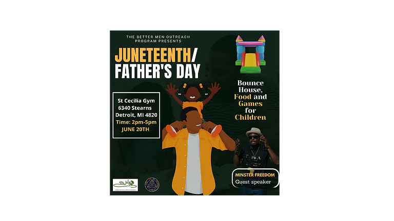 Juneteenth/ Father's Day