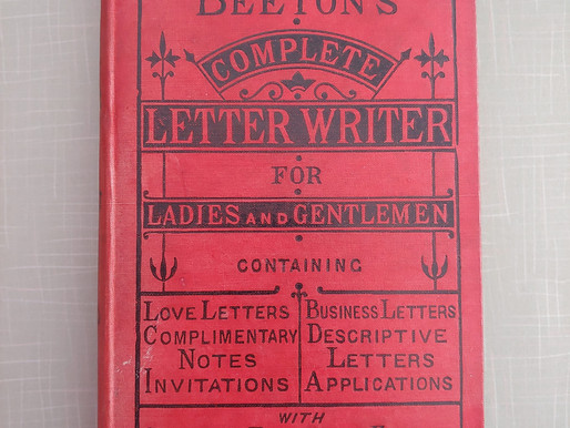 """Writing Through the Decades: """"Beeton's Complete Letter Writer For Ladies And Gentlemen"""" (20th Cent.)"""