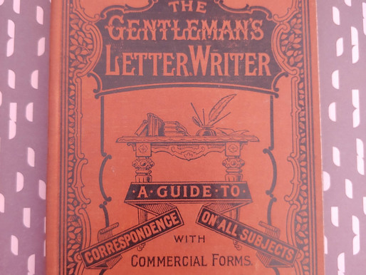 """Writing Through the Decades: """"The Gentleman's Letter Writer"""" (1870s)"""