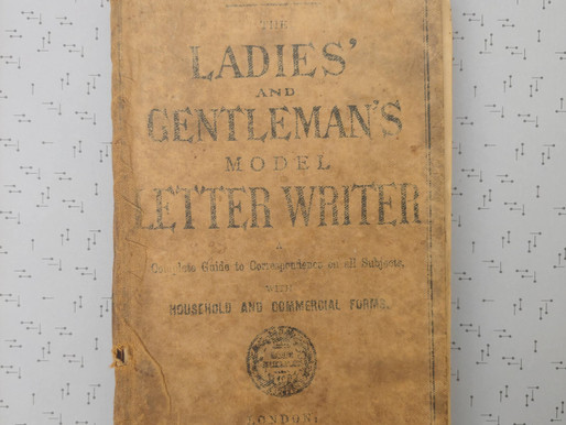 """Writing Through the Decades: """"The Ladies' and Gentleman's Model Letter Writer"""" (20th Century)"""