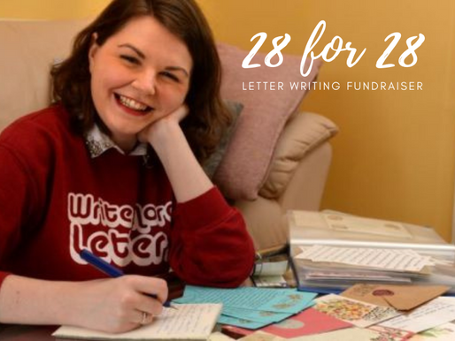 28 for 28: Letter Writing Fundraiser for 'From Me To You'.