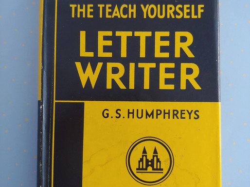 "Letter Writing Through the Decades: ""The Teach Yourself Letter Writer"" (1952)"