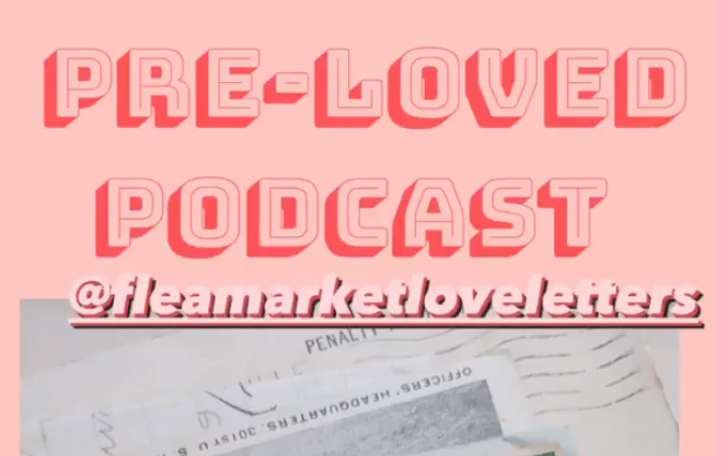 Pre-Loved Podcast
