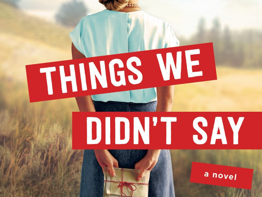 """Books About Letters: """"Things We Didn't Say"""""""