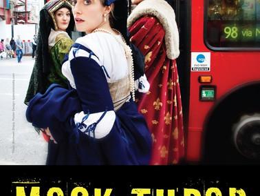 LIVE - 'Mock Tudor' - Theatre 503, Battersea,  23-27th Sept