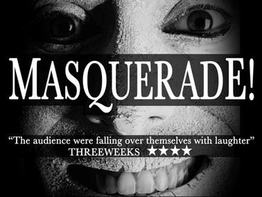 Edinburgh Fringe festival 2013: Fraser Millward's Masquerade!