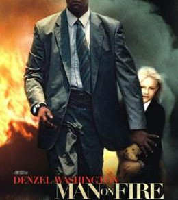 Movie Suggestion #17: Man on Fire (2004)