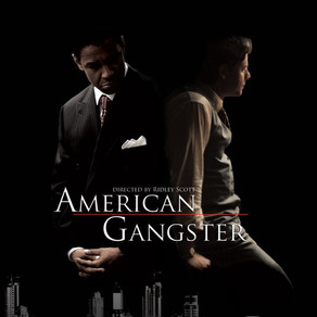 Movie Suggestion #22: American Gangster(2007)