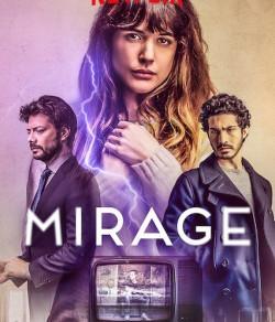 Movie Suggestion #48: Mirage (2018)